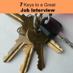 7 Keys to a Great Job Interview