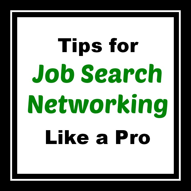 Tips for Job Search Networking Like a Pro