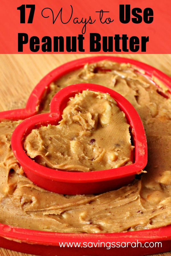 17 Ways to Use Peanut Butter List