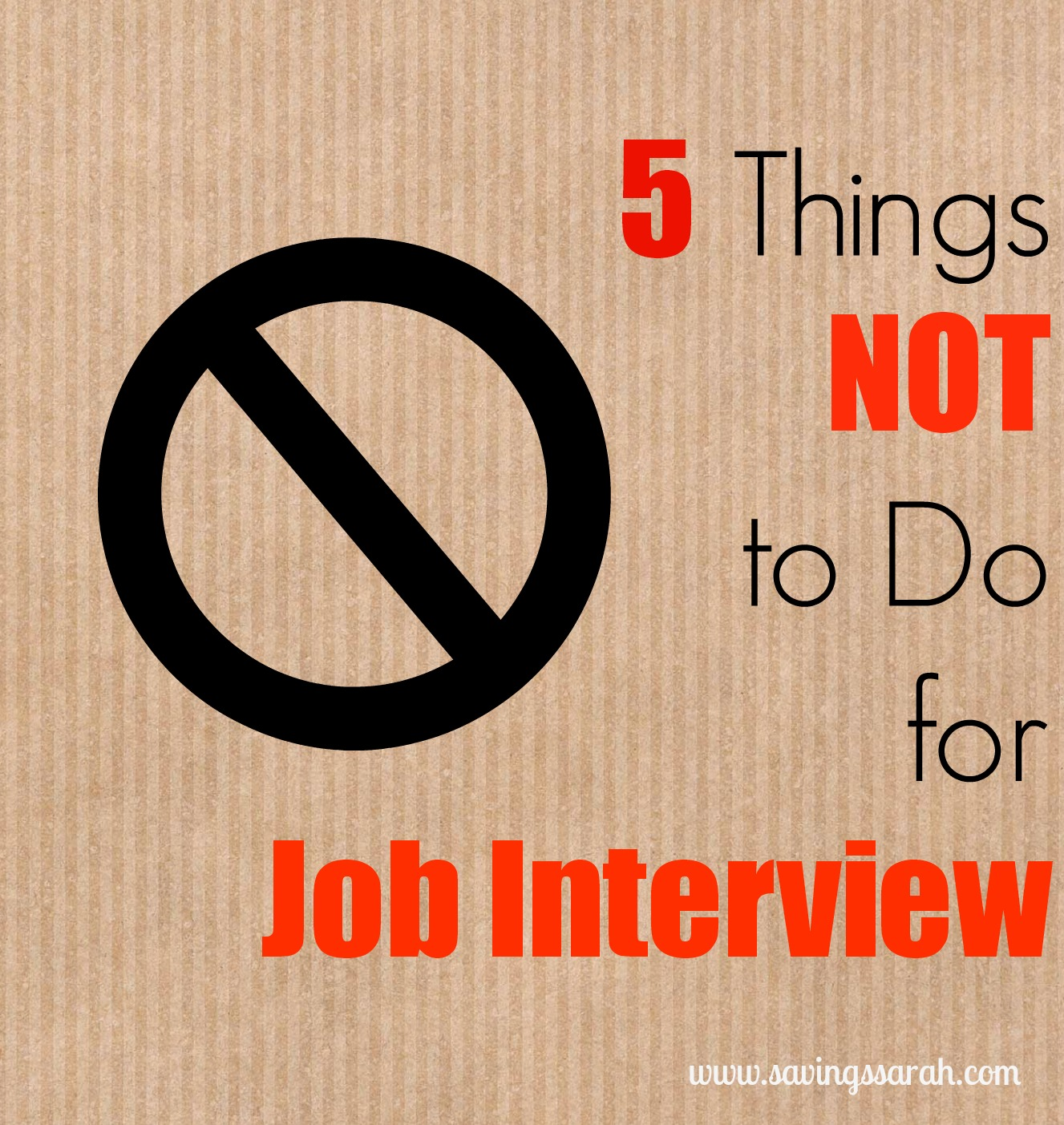 5 things not to do for job interview earning and saving sarah 5 things not to do for job interview