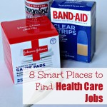 8 Smart Places to Find Healthcare Jobs Today
