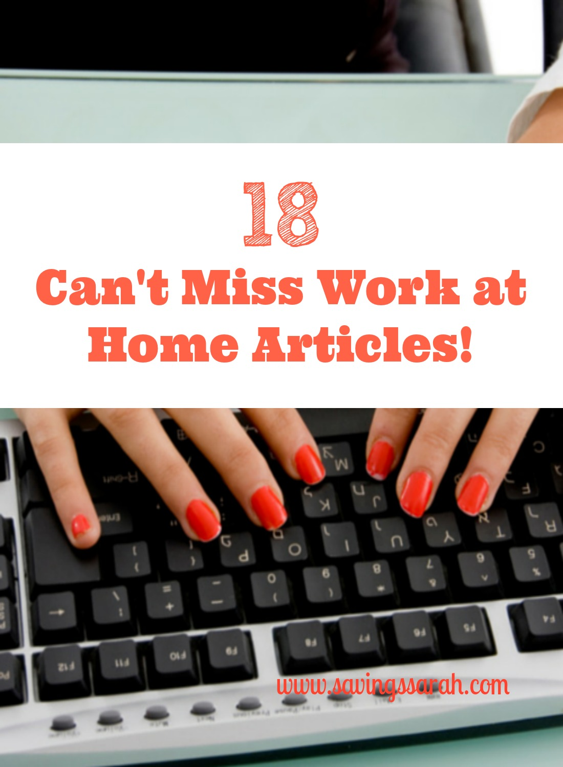 18 Can't Miss Work at Home Articles