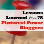 Lessons Learned from 75 Pinterest Power Bloggers