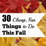 30 Cheap, Fun Things to Do This Fall