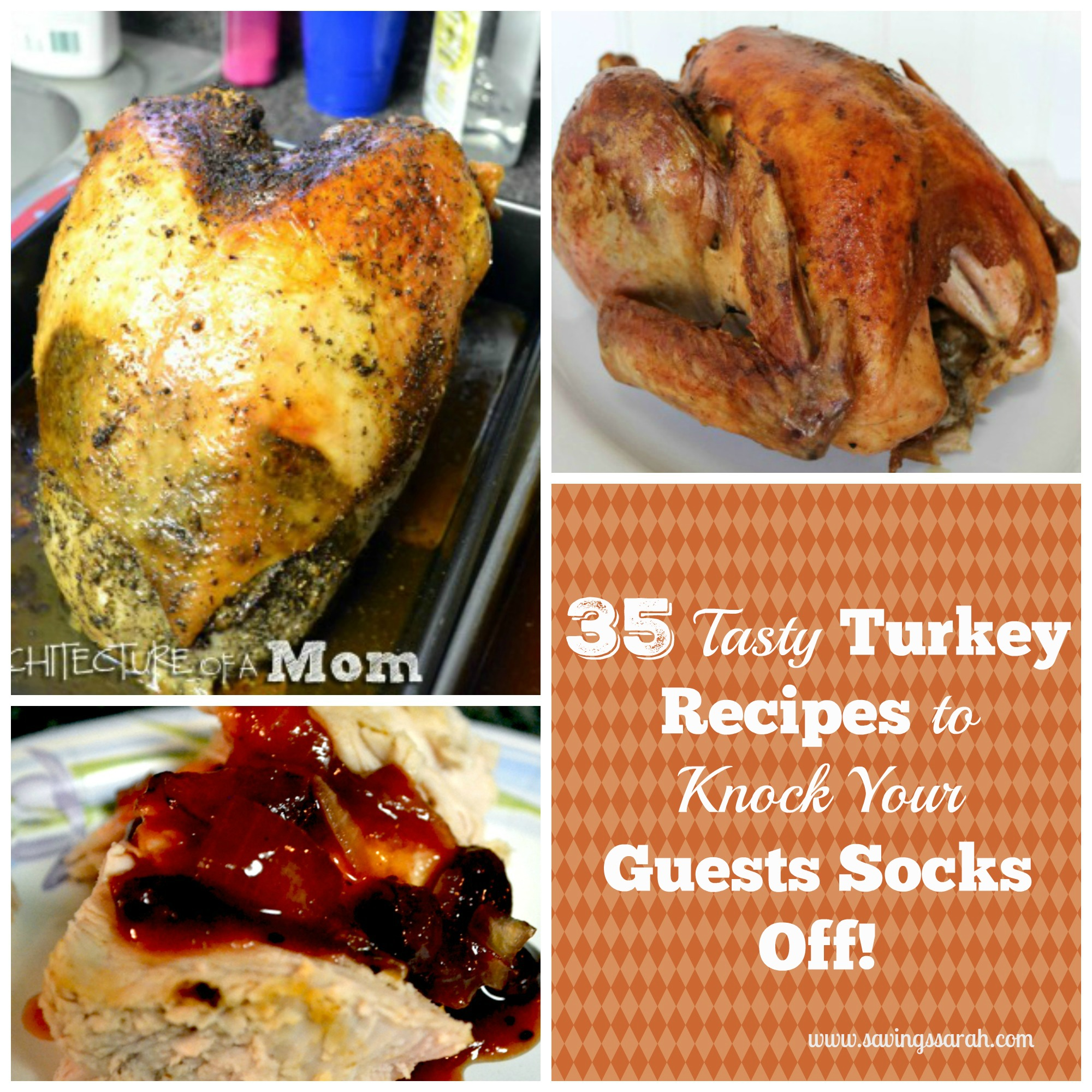 35 Tasty Turkey Recipes To Knock Guests 39 Socks Off Earning And Saving With Sarah