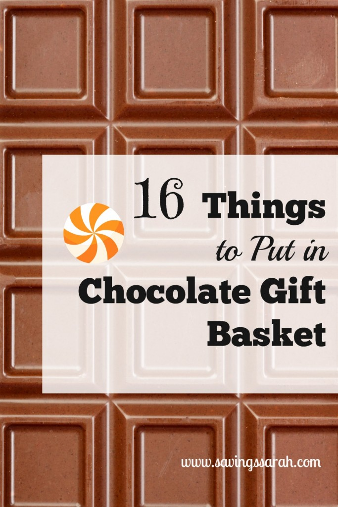 16 Things to Put in Chocolate Gift Basket