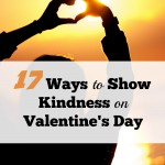 17 Ways to Show Kindness on Valentine's Day