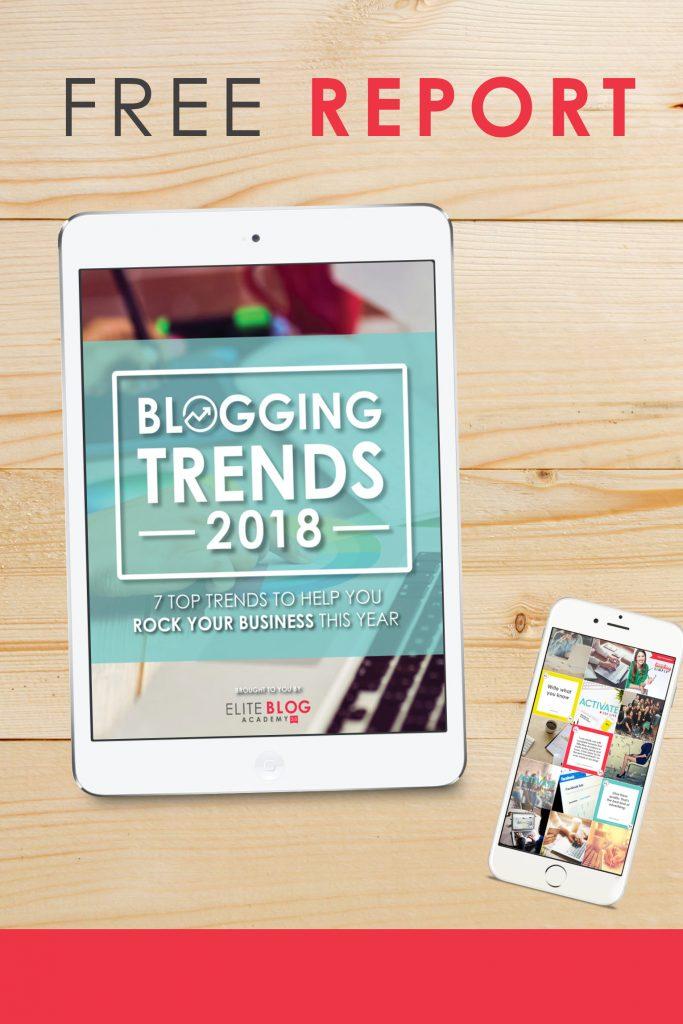 2018 Blogging Trends Report