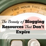 The Beauty of Blogging Resources That Don't Expire