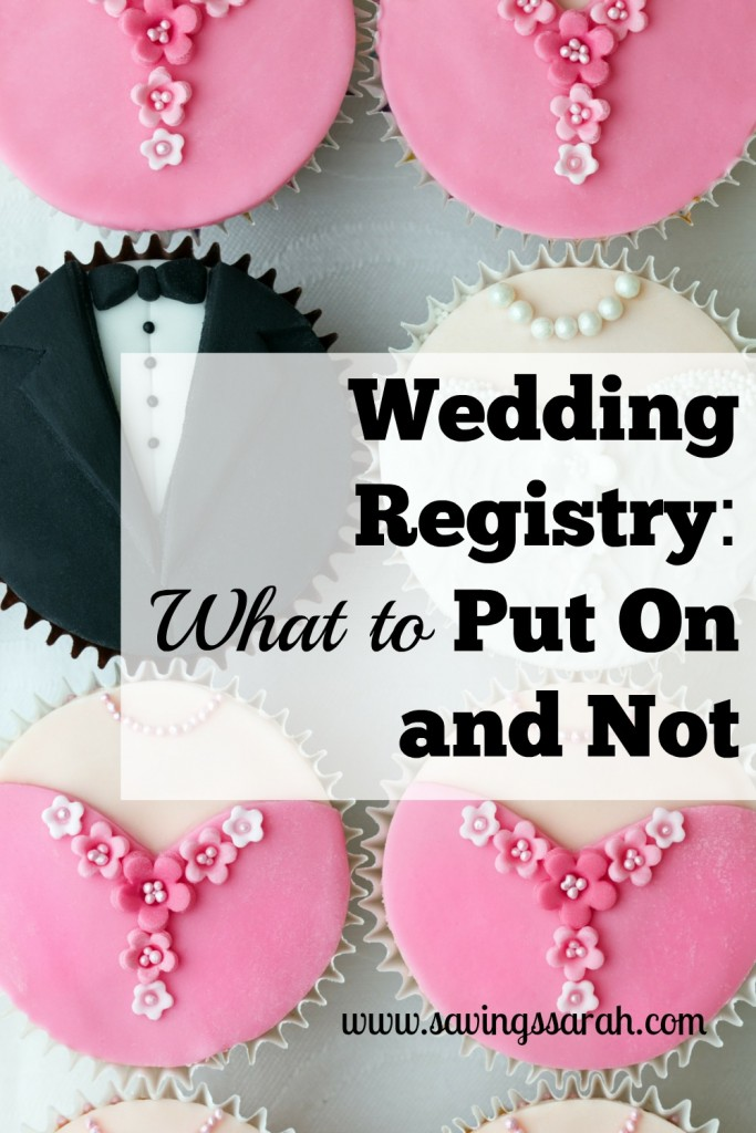 wedding registry what to put on and not earning and