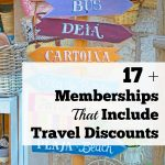 17 + Memberships That Include Travel Discounts