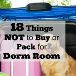 18 Things NOT to Buy or Pack For Dorm Room