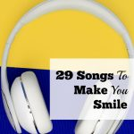 29 Songs To Make You Smile
