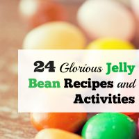 24 Glorious Jelly Bean Recipes and Activities