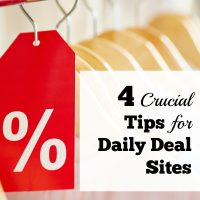 4 Crucial Tips for Using Daily Deal Sites