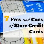 7 Pros and Cons of Store Credit Cards