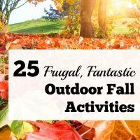 25 Frugal, Fabulous Outdoor Fall Activities