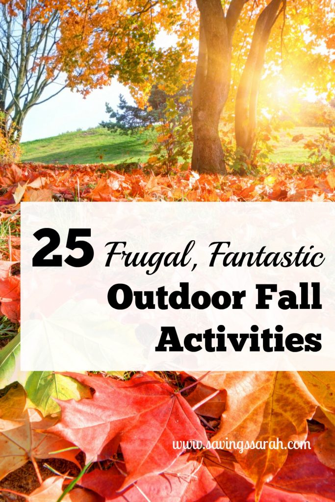 25 Frugal, Fantastic Outdoor Fall Activities