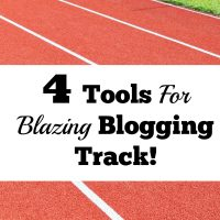 4 Tools For Blazing Along The Blogging Track