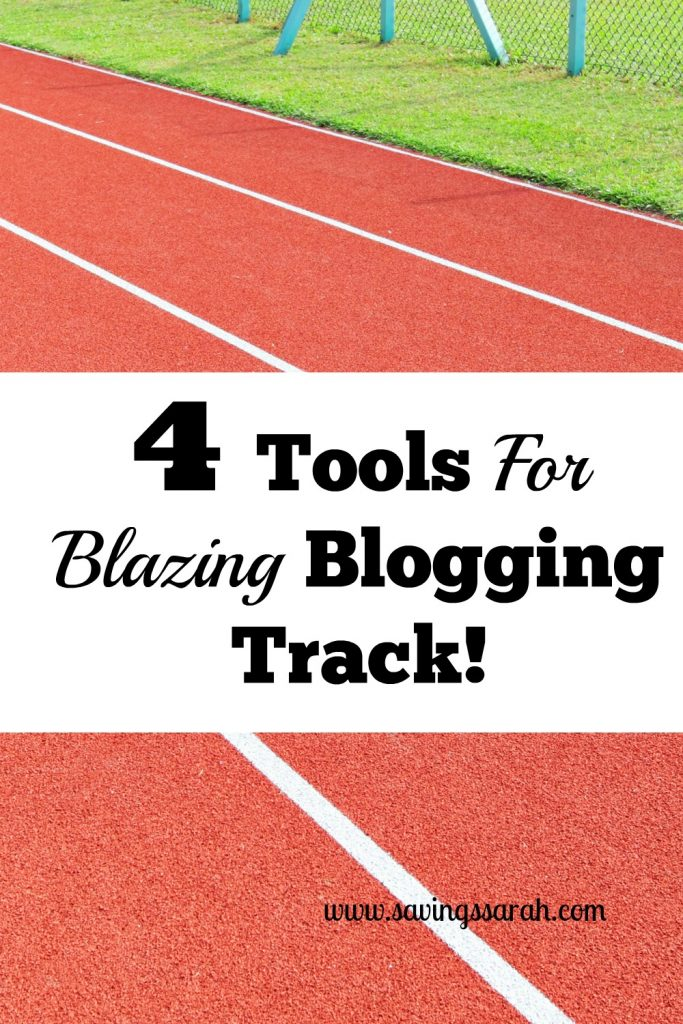 4 Tools For Blazing Blogging Track