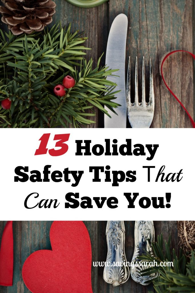 13 Holiday Safety Tips That Can Save You