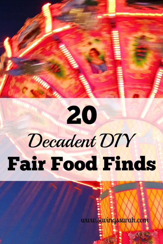 20 Decadent DIY Fair Food Finds