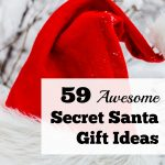 59 Awesome Secret Santa Gift Ideas