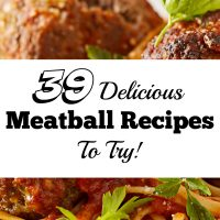 39 Meatball Recipes You Have Got to Try!