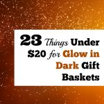 23 Things Under $20 For Glow in the Dark Gift Baskets