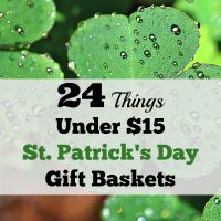 24 Things Under $15 for St Patrick's Day Gift Baskets