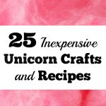 25 Clever, Inexpensive Unicorn Crafts And Recipes