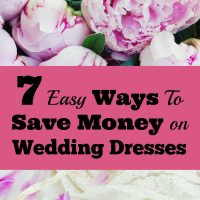 7 Easy Ways To Save Money On Wedding Dresses