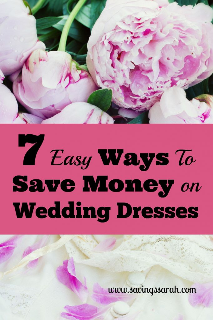 7 Simple Ways To Save Money On Wedding Dresses
