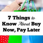 7 Things Need To Know About Buy Now, Pay Later
