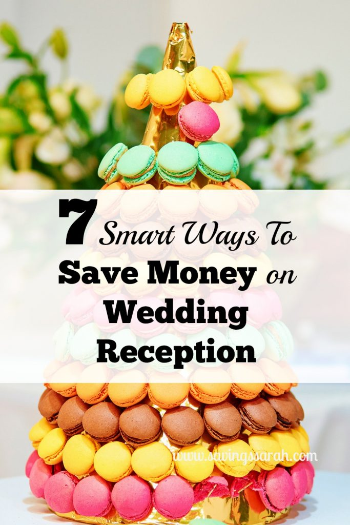 7 Smart Ways To Save Money on Wedding Reception