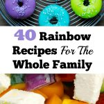 40 Delicious Rainbow Recipes For The Whole Family