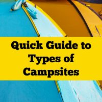 Quick Guide to Types of Campsites