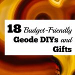 18 Budget-Friendly Geode DIYs and Gifts