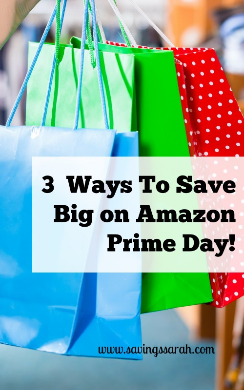 3 Clever Ways to Save Big on Amazon Prime Day