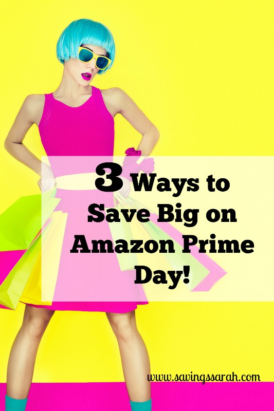 3 Ways to Save Big on Amazon Prime Day