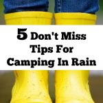 5 Don't Miss Tips for Camping in Rain