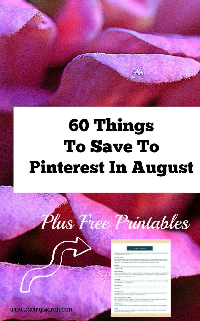 60 Things To Save To Pinterest In August