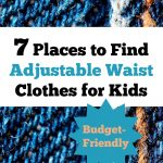 7 Places to Find Budget-Friendly Adjustable Waist Clothes for Kids