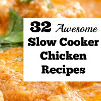 32 Amazing Slow Cooker Chicken Recipes