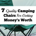 7 Quality Camping Chairs For Getting Your Money's Worth