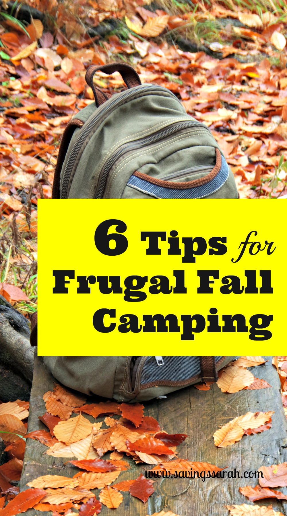 6 Fall Street Style Trends: 6 Tips For Frugal Fall Camping