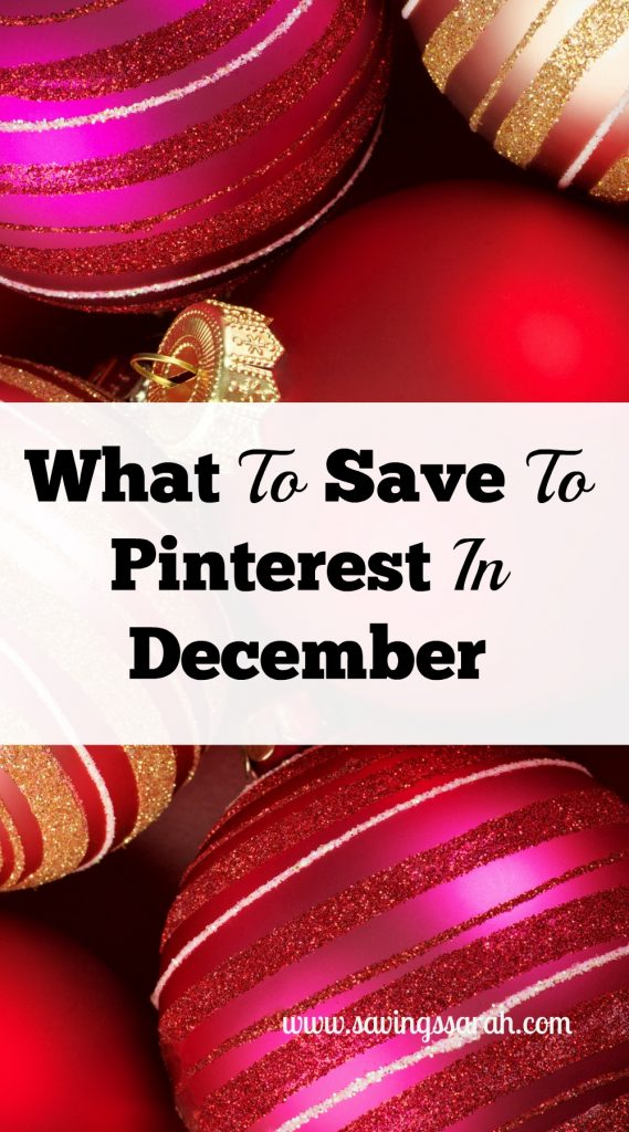 What To Save To Pinterest In December