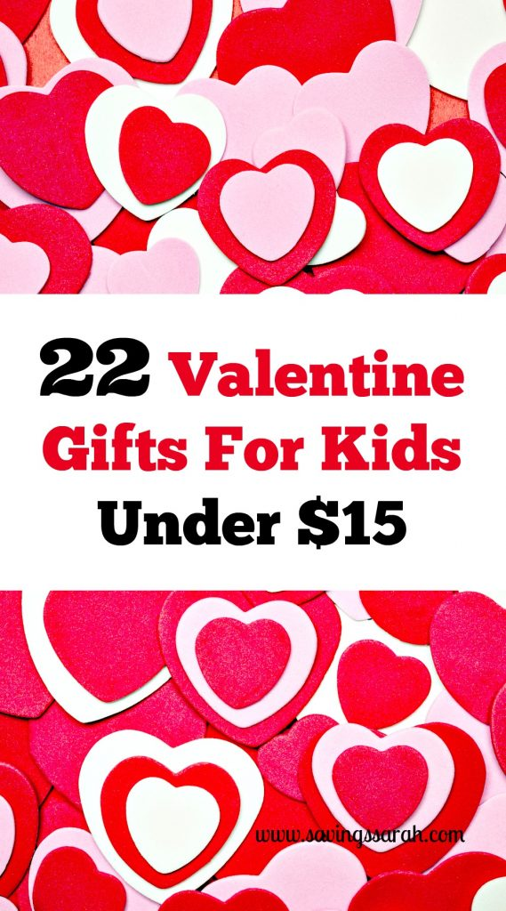 22 Valentine Gifts For Kids Under $15   Earning And Saving With Sarah   Valentine  Kids