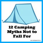 12 Popular Camping Myths Not To Fall For